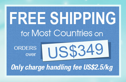 Free Shipping for Most Countries on Orders over US$349