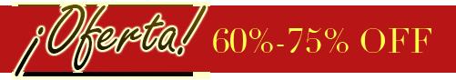 ¡Oferta! 60%-75% OFF