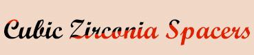 Cubic Zirconia Spacers