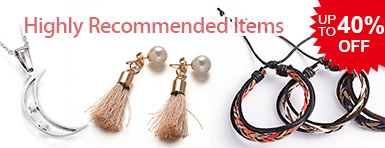 Highly Recommended Items UP TO 40% OFF