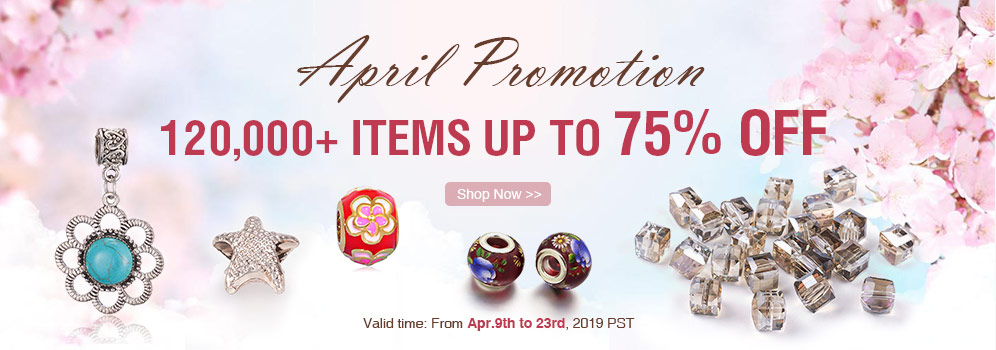 April PROMOTION 120,000+ Items Up to 75% OFF