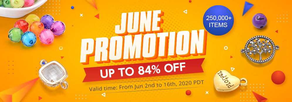June Promotion 250,000+ Items Up to 84% OFF