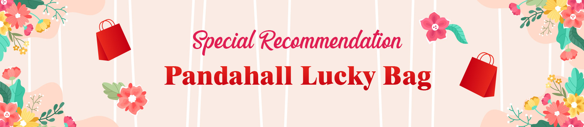 Special Recommendation Pandahall Lucky Bag