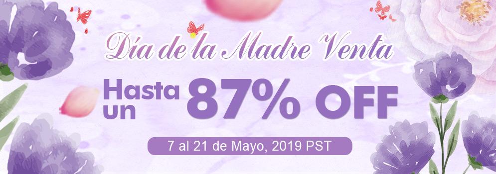 Día de la Madre Venta Up to 87% OFF