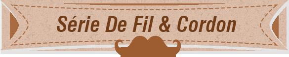 Série De Fil & Cordon