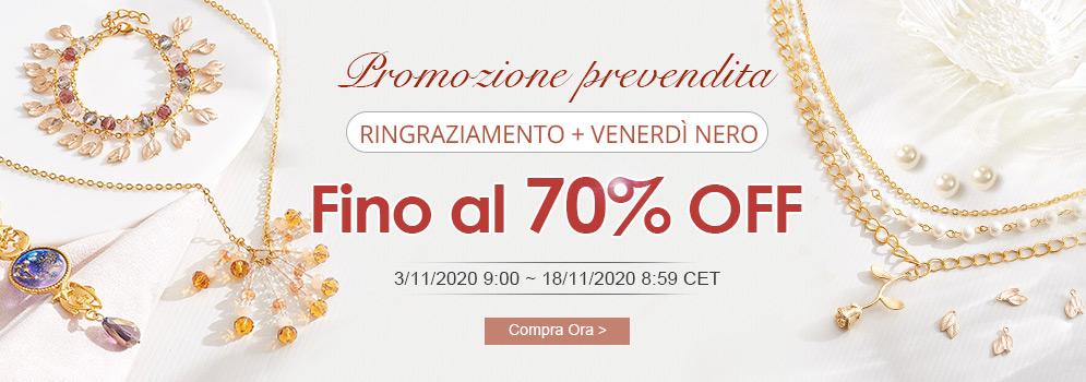 Promozione Prevendita Ringraziamento + Venerdì Nero Fino al 70% OFF